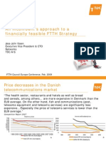 An Incumbents Approach to a Financially Feasible FTTH Strategy