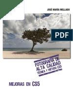 Fotografia de Alta Calidad. Tecnica y Metodo (Mellado) Mejoras en CS5