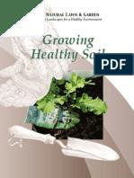 Growing Healthy Soil - Organic Gardening