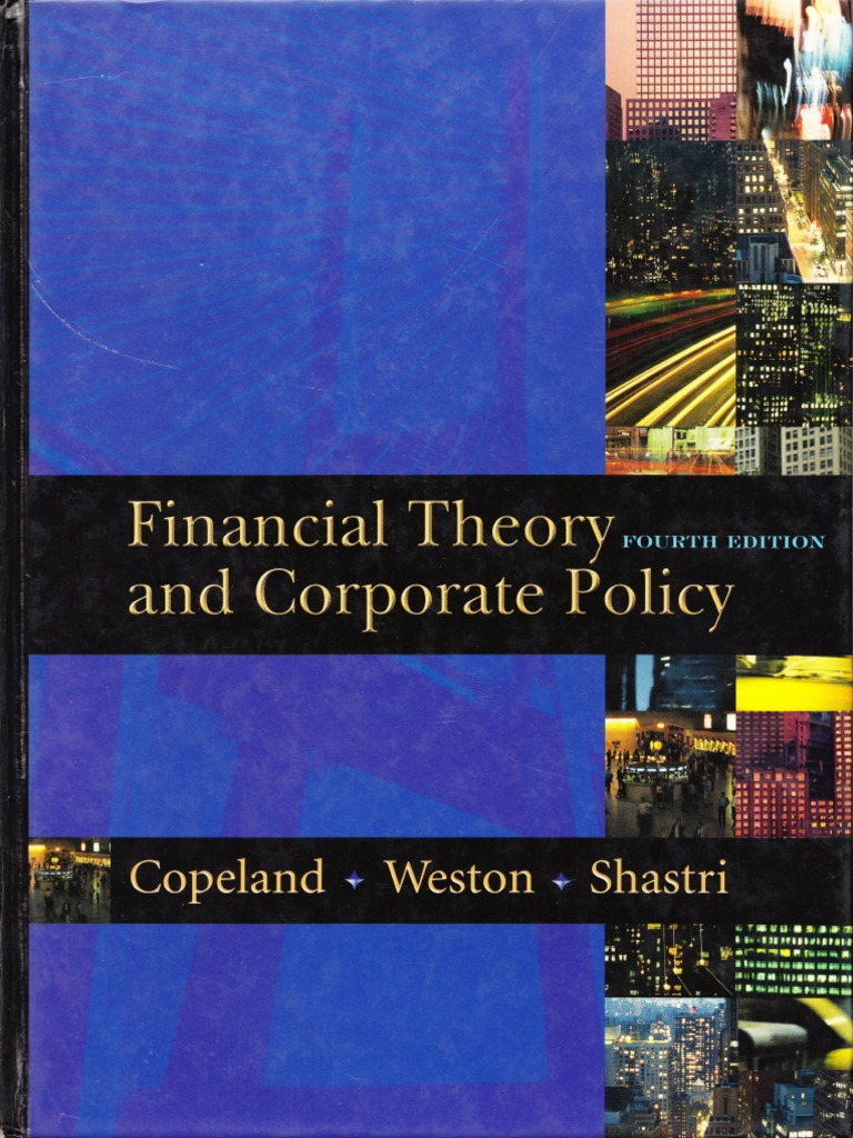 financial theory and corporate policy 4th Coupon: rent financial theory and corporate policy 4th edition (9780321127211) and save up to 80% on textbook rentals and 90% on used textbooks get free 7-day.
