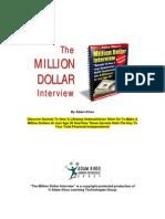 Million Dollar Interview Branded