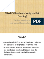 CBWFQ(Class Based Weigthed Fair Queuing)