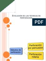 Evolución de las técnicas de perforación2
