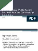 British Columbia (Public Service Employee Relations Commission)v. B.C.G.S.E.U