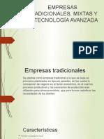 EMPRESAS TRADICIONALES, MIXTAS Y DE TECNOLOGÍA AVANZADA