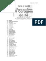 A Coragem da Fé (Psicografia Carlos A. Bacelli - Espírito Bezerra de Menezes)