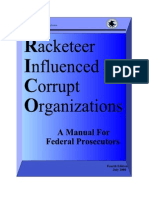 Racketeer Influenced and Corrupt Organizations (RICO)