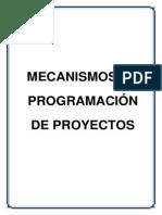 Mecanismos de Programación de Proyectos