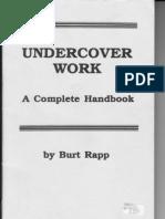 Rapp, Burt - Undercover Work; A Complete Handbook (1986)
