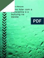 Como Lidar Com a Indisciplina e a Violencia Na Escola