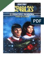 10148 - STAR TREK - JORNADA NAS ESTRELAS - O PRINCÍPIO PANDORA - CAROLYN CLOWES