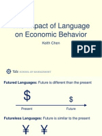 The Impact of Language on Economic Behavior