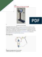 Generador de Van de Graaff, Electrofagos y Maq. Electrostatica
