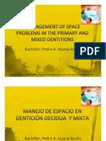 Manejo de problemas de espacio en dentición decidua y mixta