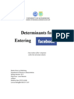 Determinants for Entering Facebook
