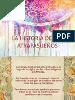 LA HISTORIA DE LOS ATRAPASUEÑOS