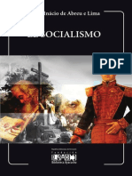 Abreu e Lima, José Inacio. El socialismo