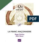 La franc-maçonnerie (A. Bauer, R. Dachez - 2013)