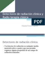 Detectores de radiación clínica y Radio terapia clásica
