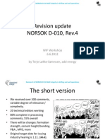 03 Revision Norsok D 010 WIF Workshop 6 6 2012