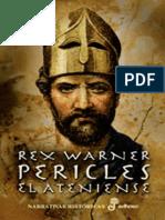 Rex Warner - Pericles El Ateniense