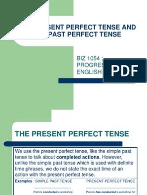 The Present Perfect Tense and Past Perfect Tense   Tiempo