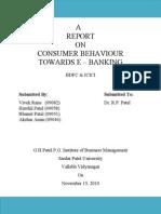 49627165 Consumer Behaviour Towards E Banking Final Report