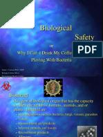 Basic BiosafetySpring 2014
