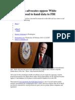 NSA reform advocates oppose White House proposal to hand data to FBI.docx