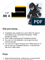 How To Be A Tweetdeck Ninja