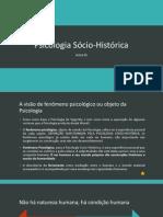 Aula 05 - Psicologia Sócio-Histórica