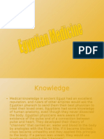 • Medical Knowledge in Ancient Egypt Had an Excellent Reputation,