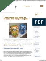 Como decorar seus vidros de conserva com trançado de junco - Vila do Artesão