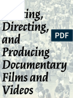 Writing Directing and Producing Documentary Films and Videos