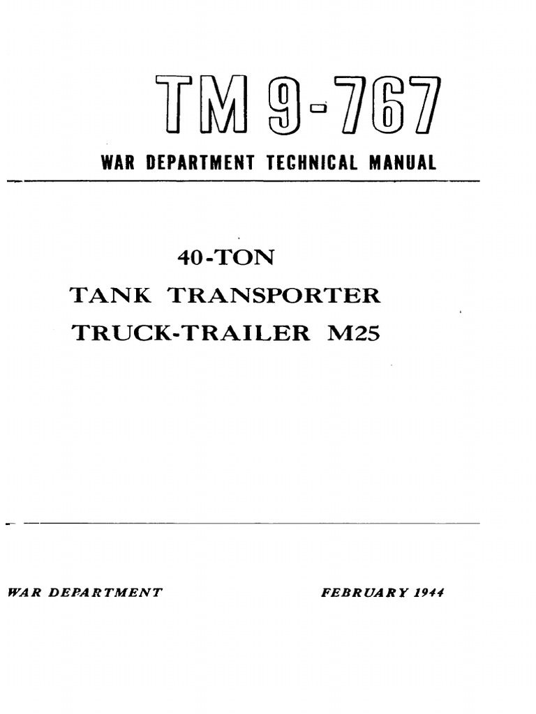 TM 9-767 40-Ton Tank Transporter Truck-Trailer M25 1944   Clutch   Tractor c186999e3f