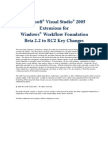 Microsoft Visual Studio 2005 Extensions for Windows Workflow Foundation Beta 2.2 to RC2 Key Changes