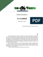 Kundera,+Milan+ +La+Lentitud