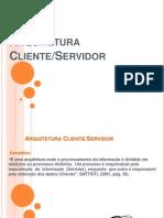 04 Arquitetura Cliente Servidor