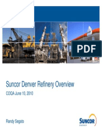 Suncor Denver Refinery Overview Presentation 06102010_Segato