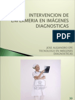 intervenciondeenfermeriaenimgenesdiagnosticas-110501164354-phpapp02
