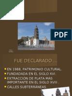 Centro Historico de Guanajuato y Sus Minas Adyacentes