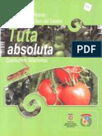 Alternativas de Manejo Del Gusano Cogollero Del Tomate Tuta Absoluta