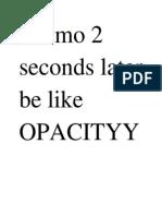 Teemo Passive=Opacity