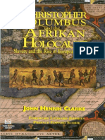 Christopher Columbus and the Afrikan Holocaust Slavery and Rise of European Capitalism