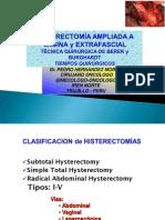 HISTERECTOMÍA AMPLIADA A VAGINA Y EXTRAFASCIAL Técnica Quirúrgica DR. HERNANDEZ Ene 2010