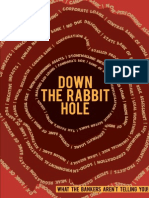 Down the Rabbit Hole - What the Bankers Arent Telling You!