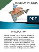 medicaltourisminindia-120408003448-phpapp02