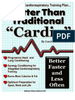 Better Than Traditional Cardio
