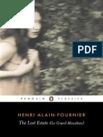 The Lost Estate Le Grand Meaulnes - Henri Alain-Fo