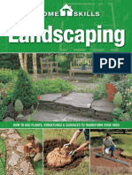 HomeSkills Landscaping How to Use Plants, Structures & Surfaces to Transform Your Yard
